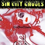 Sin City Ghouls - Six Feet Under