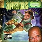 Supersuckers - Motherfucker's Be Trippin'
