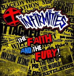 Infirmities - The Faith And The Fury! cover