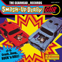 Gearhead Records Smash Up Derby compilation