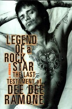 Dee Dee Ramone - Legend Of A Rock Star