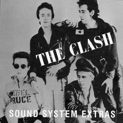 The Clash - Sound System Extras