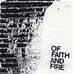 Of Faith And Fire - Demo