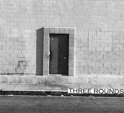 Three Rounds