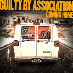 Guilty By Association - Coming Home