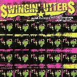 Swingin' Utters - Dead Flowers, Bottles, Bluegrass And Blues