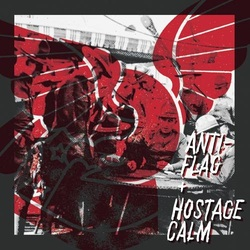 Anti-Flag / Hostage Calm