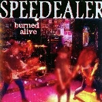 Speedealer - Burned Alive