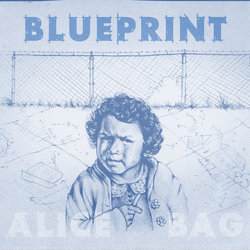 Alice Bag - Blueprint cover art